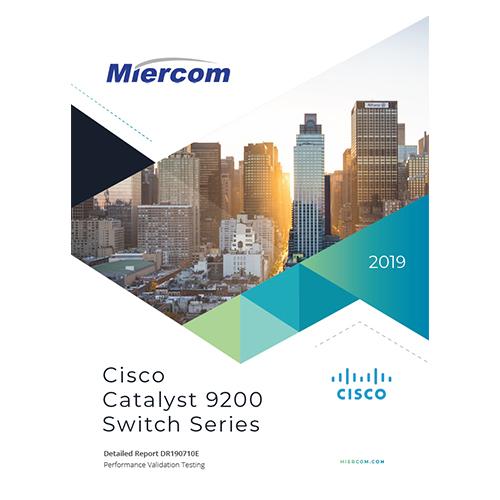 Cisco Catalyst 9200 Switch Series Miercom Review